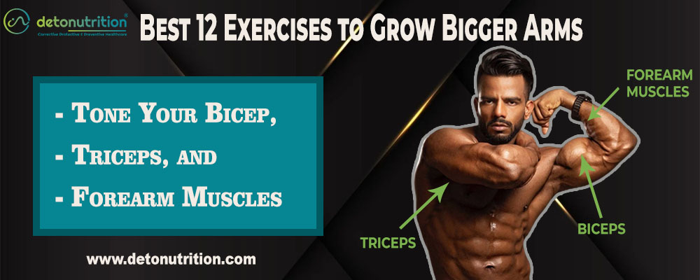 Exercises to Grow Bigger Arms